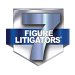 7 Figure Litigator®- America's Premier High-Stakes Trial Lawyers®